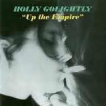 """HOLLY GOLIGHTLY """"UP THE EMPIRE"""" LP"""