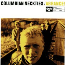 "COLUMBIAN NECKTIES ""ABRANCE"" CD"
