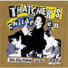 "BILLY CHILDISH & MBE ""THATCHER'S CHILDREN"" LP"