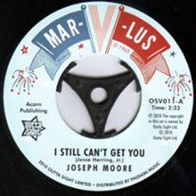 "Joseph Moore ""I Still Can't Get You"" / The Blenders ""Your Love Has Got Me"" 7"""