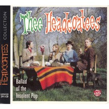 "HEADCOATEES ""Ballad Of The Insolent Pup"" CD"