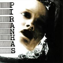 """PIRANHAS """"S/T"""" LP"""