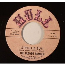 "BLONDE BOMBER ""STROLLIE BUN/I AM TO BLAME"" 7"""