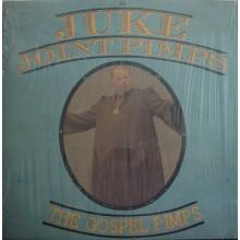 """JUKE JOINT PIMPS """"THE GOSPEL PIMPS"""" LP"""