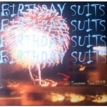 """BIRTHDAY SUITS """"EUROPEAN TOUR 2009"""" 7"""""""