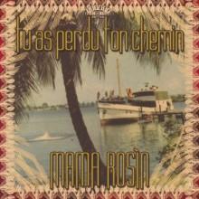 """MAMA ROSIN """"TU AS PERDU TON CHEMIN"""" LP"""