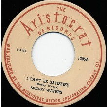 """MUDDY WATERS """"I CAN'T BE SATISFIED/ You're Gonna Miss Me"""" 7"""""""