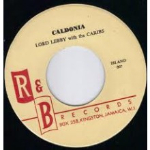 """Lord Lebby With The Caribs """"Caldonia/One Kiss For My Baby"""" 7"""""""