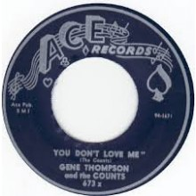 "Gene Thompson & Counts ""You Don't Love Me/Won't You Let Me Know"" 7"""