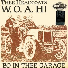 "HEADCOATS ""W.O.A.H.-BO IN THE GARAGE"" LP"