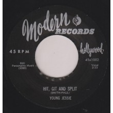 "YOUNG JESSIE ‎""Hit, Git And Split / Don't Happen No More"" 7"""