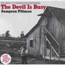 "SAMPSON PITTMAN ""THE DEVIL IS BUSY"" CD"