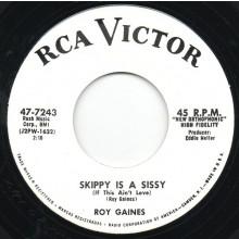"ROY GAINES ""SKIPPY IS A SISSY"" / BOB CALLAWAY ""NATIVE"" 7"""
