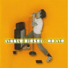 """LITTLE DIESEL """"NO LIE"""" LP"""