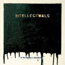 "INTELLECTUALS ""IN THE MIDDLE OF.."" LP"