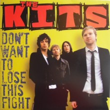 """KITS """"DON'T WANT TO LOSE THIS FIGHT"""" 7"""""""
