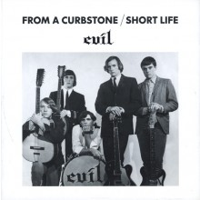 "EVIL ""FROM A CURBSTONE / SHORT LIFE"" 7"""