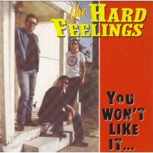 """HARD FEELINGS """"YOU WON'T LIKE IT"""" CD"""