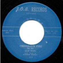 "SAX KARI ""CHOCOLATE FIZZ/ GOLDIE THE GREEN EYED OCTOPUS"" 7"""