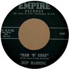 "SKIP MANNING ""HAM' N EGGS / DEVIL BLUES"" 7"""