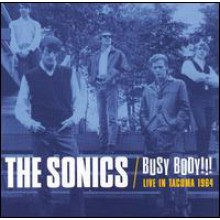 "SONICS ""BUSY BODY: Live In Tacoma 1964"" CD"