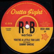 "DANNY OWENS ""You're A Little Too Late"" / BENNY SPELLMAN ""Ammerette"" 7"""