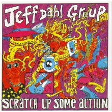 "JEFF DAHL ""SCRATCH UP SOME ACTION"" CD"