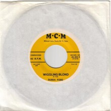 "Bubba Ford ""Wiggling Blond/Lindy Lou"" 7"""
