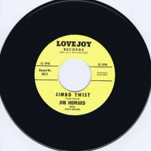 "JIM HOWARD ""JIMBO TWIST / DOWN AT OLD JIMBO'S"" 7"""