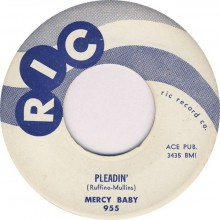 "MERCY BABY ""PLEADIN'/DON'T LIE TO ME"" 7"""