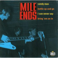 "MILE ENDS ""BOTTLE UP & GO & 3"" 7"""