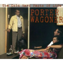 """PORTER WAGONER """"THE COLD HARD FACTS OF LIFE"""" CD"""