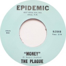 "PLAGUE ""GO AWAY / MONEY"" 7"""