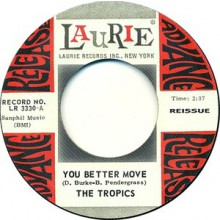"TROPICS ""YOU BETTER MOVE/IT'S YOU I MISS"" 7"""