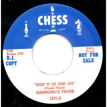 "HARMONICA FRANK ""SWAMP ROOT / STEP IT UP & GO"" 7"""