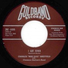 "CHARLES SHEFFIELD ""I GOT FEVER"" 7"""