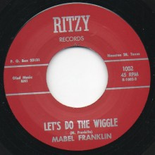 "MABEL FRANKLIN ""LET'S DO THE WIGGLE / Dream I Had Last Night"" 7"""