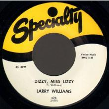 """LARRY WILLIAMS """"SLOW DOWN/DIZZY MISS LIZZY"""" 7"""""""
