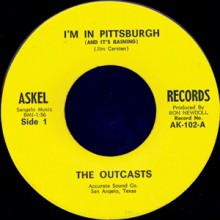 "OUTCASTS ""I'M IN PITTSBURGH & IT'S RAINING/Route 66"" 7"""