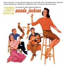 """WANDA JACKSON """"THERE'S A PARTY..."""" LP"""