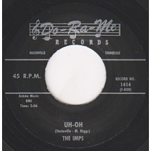 "IMPS ""UH OH / THAT'LL GET IT"" 7"""