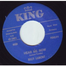 """BILLY LaMONT """"HEAR ME NOW/COME ON RIGHT NOW"""" 7"""""""