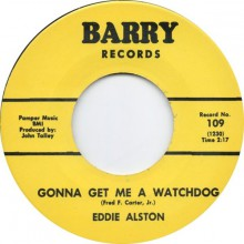 "EDDIE ALSTON ""I JUST CAN'T HELP IT/Gonna Get Me A Watchdog"" 7"""