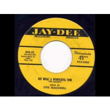 "Otis Blackwell ‎""Oh! What A Wonderful Time / Let The Daddy Hold You"" 7"""