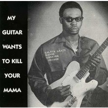 MY GUITAR WANTS TO KILL YOUR MAMA CD