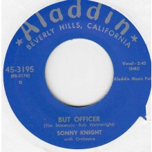 """SONNY KNIGHT """"BUT OFFICER"""" / CALVIN BOZE """"SAFRONIA B"""" 7"""""""