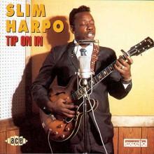 """SLIM HARPO """"TIP ON IN"""" CD"""