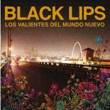 """BLACK LIPS """"LOS VALIENTES DEL MUNDO NUEVO"""" LP"""