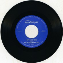 "OUTSPOKEN BLUES ""Not Right Now / Mister You're A Better Man Than I"" 7"""