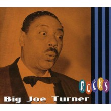 "BIG JOE TURNER ""...ROCKS"" CD"